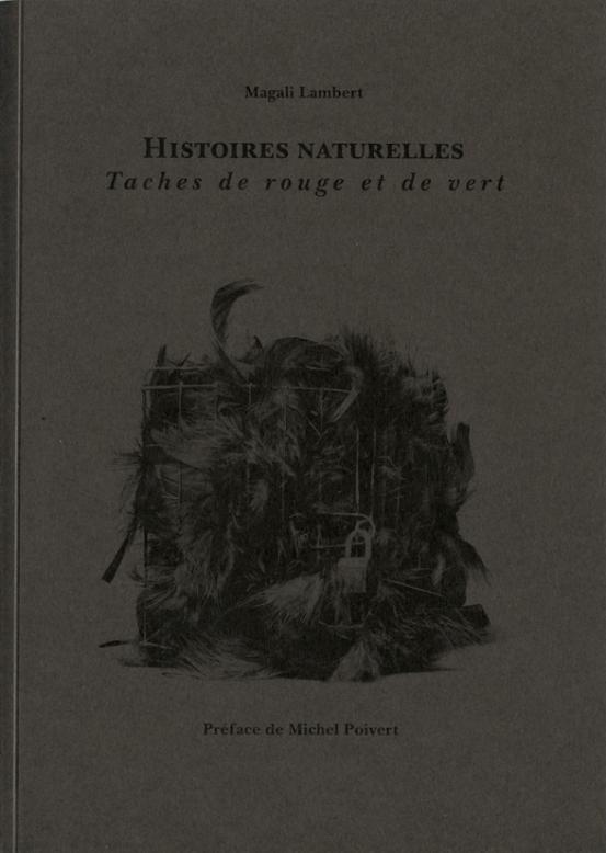 """""""Histoires naturelles"""", couverture. 2014"""