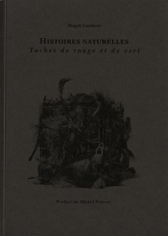"""Histoires naturelles"", couverture. 2014©MagaliLambert-ADAGP"