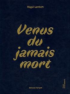 Couv-Verso-VenusduJamaisMort-MagaliLambert-EditionsHartpon-Internet